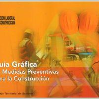 GUÍA GRÁFICA DE MEDIDAS PREVENTIVAS PARA LA CONSTRUCCIÓN - 1º Entrega
