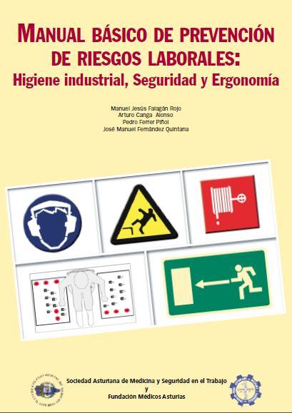 Manual de prevenci n de riesgos laborales higiene y for Riesgos laborales en una oficina