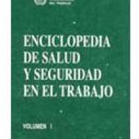 O.I.T. - ENCICLOPEDIA DE SALUD Y SEGURIDAD EN EL TRABAJO