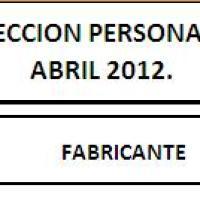 LISTADO DE ELEMENTOS DE PROTECCION PERSONAL CERTIFICADOS HASTA EL MES DE ABRIL 2012 - SRT - RESOL 299/11