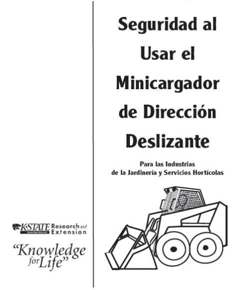 Seguridad al usar el Minicargador de Dirección Deslizante