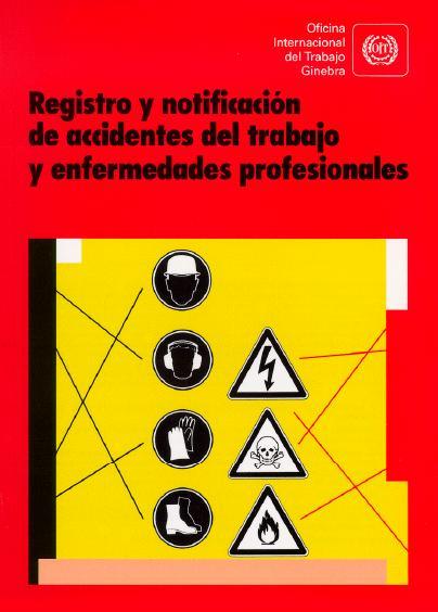 Registro y Notificación de Accidentes de Trabajo y Enfermedades Profesionales