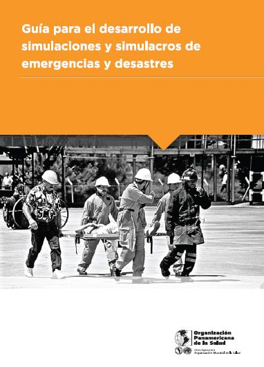 GUÍA SIMULACROS de EMERGENCIAS y DESASTRES