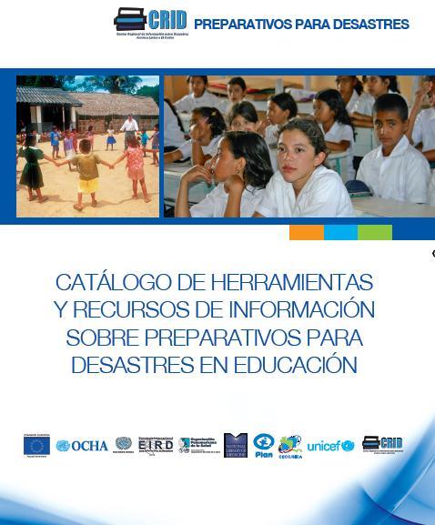 HERRAMIENTAS y RECURSOS de INFORMACIÓN sobre PREPARATIVOS para DESASTRES en EDUCACIÓN