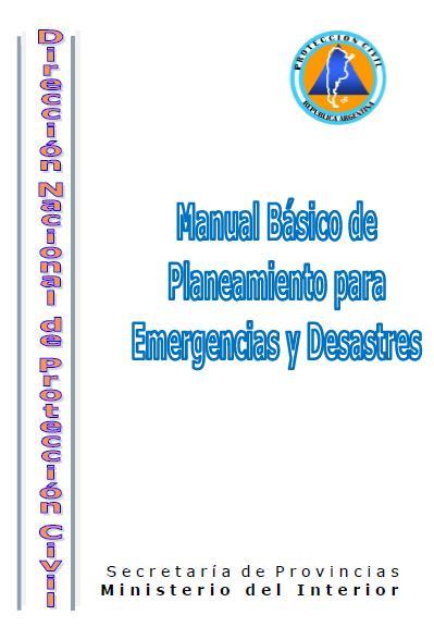 MANUAL BÁSICO de PLANEAMIENTO para EMERGENCIAS y DESASTRES