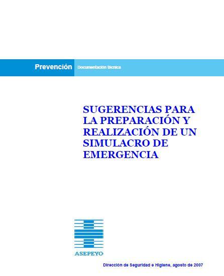PREPARACIÓN y REALIZACIÓN de un SIMULACRO de EMERGENCIA