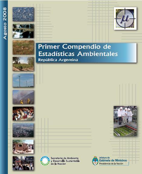 PRIMER COMPENDIO de ESTADÍSTICAS AMBIENTALES-ARGENTINA-2008