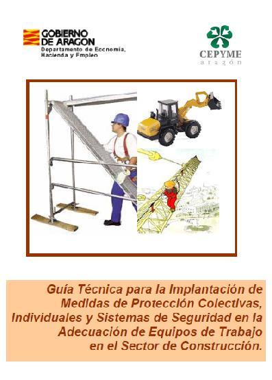 PROTECCIÓN COLECTIVA, INDIVIDUAL y SISTEMAS de SEGURIDAD en la CONSTRUCCIÓN