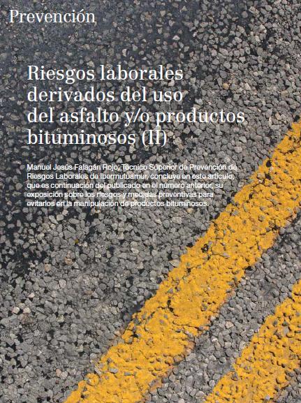 RIESGOS LABORALES derivados del USO del ASFALTO y-o PRODUCTOS BITUMINOSOS - 02