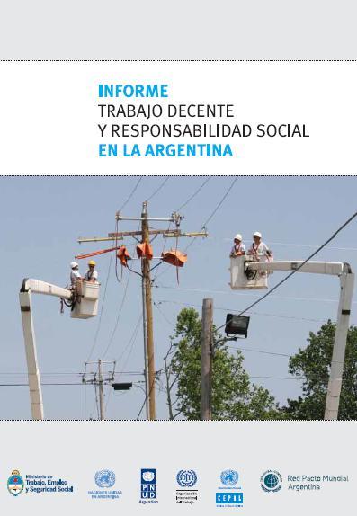 OIT - Informe TRABAJO DECENTE y RESPONSABILIDAD SOCIAL en la ARGENTINA