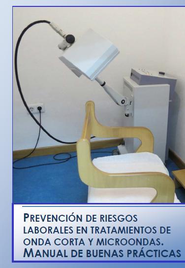 Prevención de Riesgos Laborales en Tratamientos de Onda Corta y Microondas
