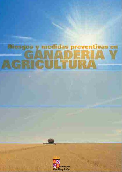 RIESGOS y MEDIDAS PREVENTIVAS en GANADERÍA y AGRICULTURA