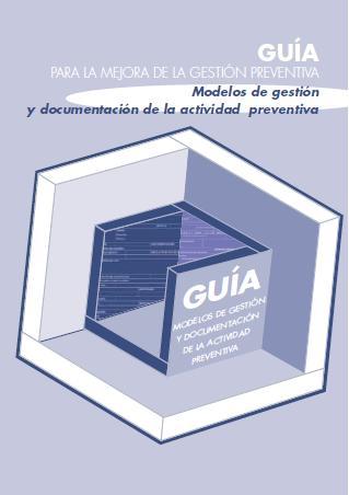 12-MODELOS de GESTIÓN y DOCUMENTACIÓN de la ACTIVIDAD PREVENTIVA