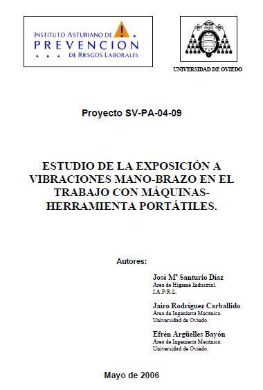 ESTUDIO de la EXPOSICIÓN a VIBRACIONES MANO-BRAZO en el TRABAJO con MÁQUINAS HERRAMIENTAS PORTÁTILES