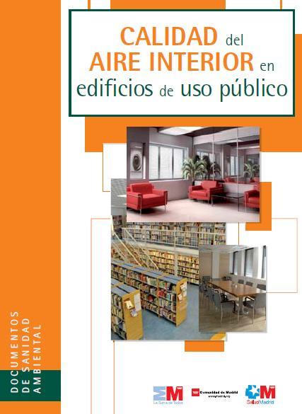 Calidad del aire interior en edificios de uso p blico for Ministerio de interior en ingles