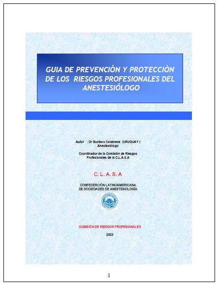 GUÍA de PREVENCIÓN y PROTECCIÓN de los RIESGOS PROFESIONALES del ANESTESIÓLOGO