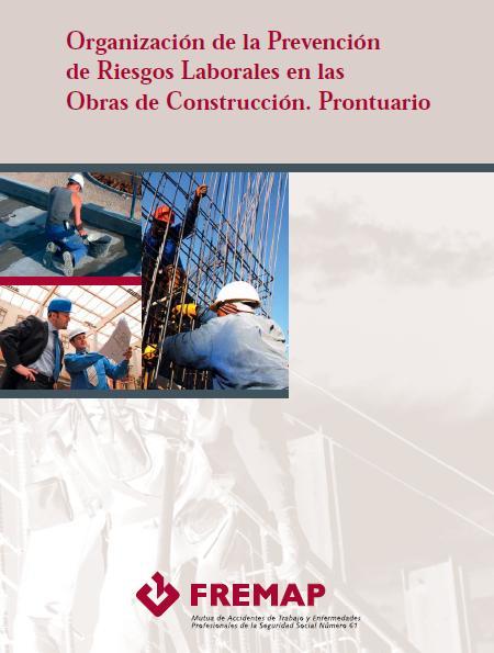 MANUAL de ORGANIZACIÓN de la PRL en las OBRAS de CONSTRUCCIÓN-ESPAÑA