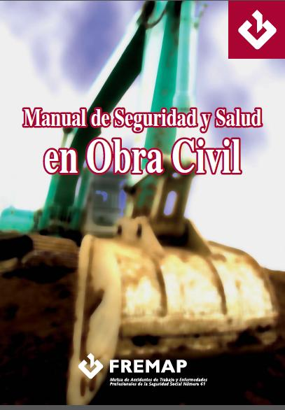 Manual de Seguridad y Salud en Obra Civil