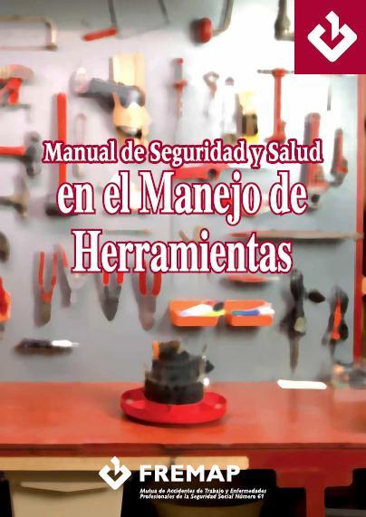 Manual de Seguridad y Salud Manejo de Herramientas