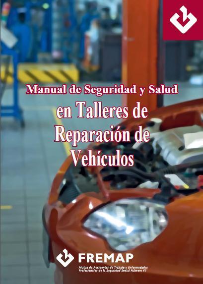 Manual de Seguridad y Salud Talleres de Reparación de Vehículos