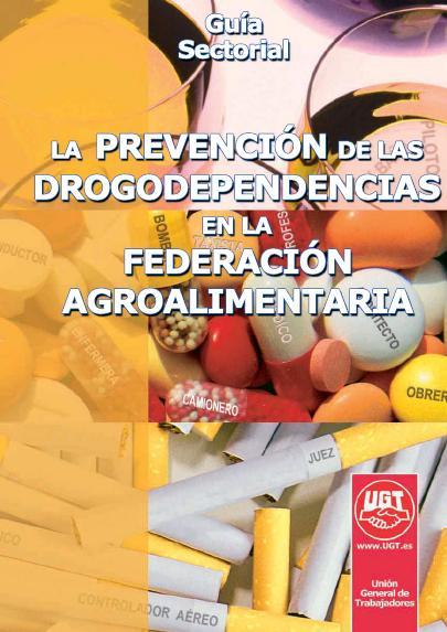 PREVENCIÓN de las DROGODEPENDENCIAS - IND AGROALIMENTARIA