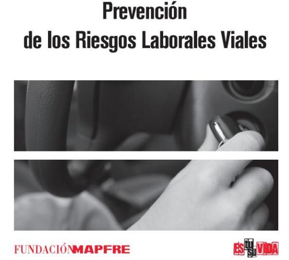 PREVENCIÓN de los RIESGOS LABORALES VIALES