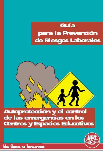 AUTOPROTECCIÓN y CONTROL de EMERGENCIAS en CENTROS y ESPACIOS EDUCATIVOS