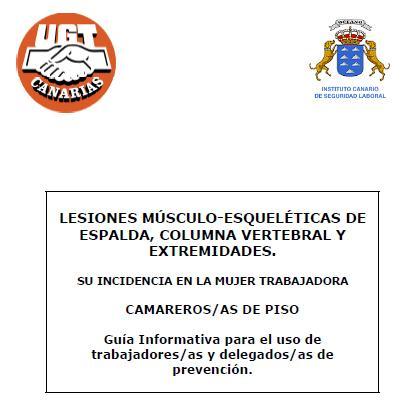 LESIONES MÚSCULO-ESQUELÉTICAS de ESPALDA COLUMNA VERTEBRAL y EXTREMIDADES - CAMARERAS de PISO