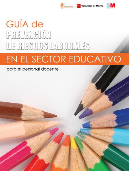 PREVENCIÓN de RIESGOS LABORALES SECTOR EDUCATIVO