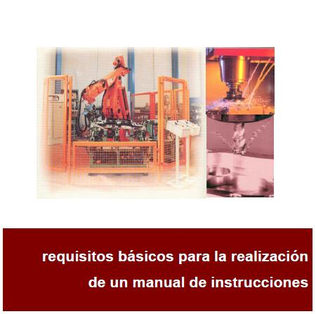 REQUISITOS BÁSICOS para la REALIZACIÓN de un MANUAL de INSTRUCCIONES