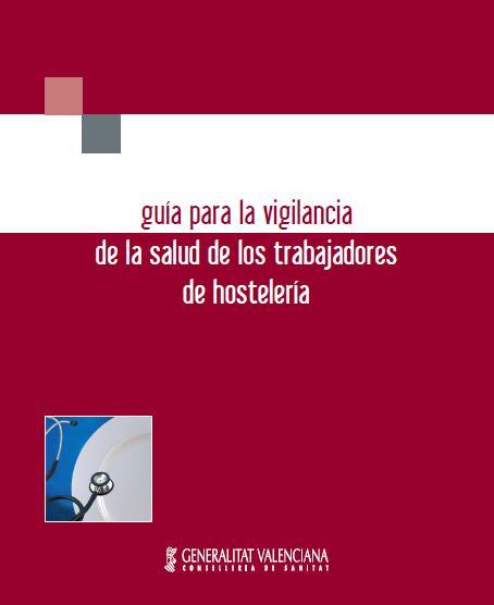 VIGILANCIA de la SALUD de los TRABAJADORES de HOSTELERÍA