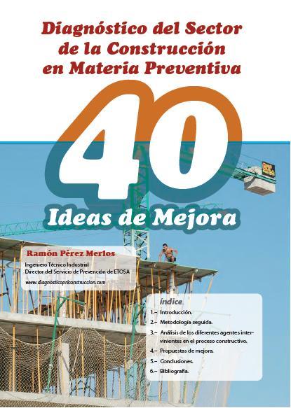 DIAGNÓSTICO del SECTOR de la CONSTRUCCIÓN en MATERIA PREVENTIVA