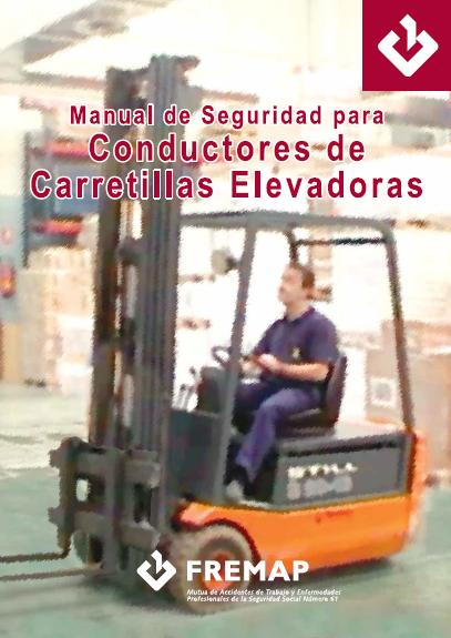 MANUAL de SEGURIDAD para CONDUCTORES de CARRETILLAS ELEVADORAS