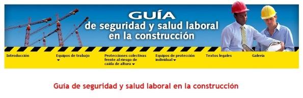 GUÍA de SEGURIDAD y SALUD LABORAL en la CONSTRUCCIÓN